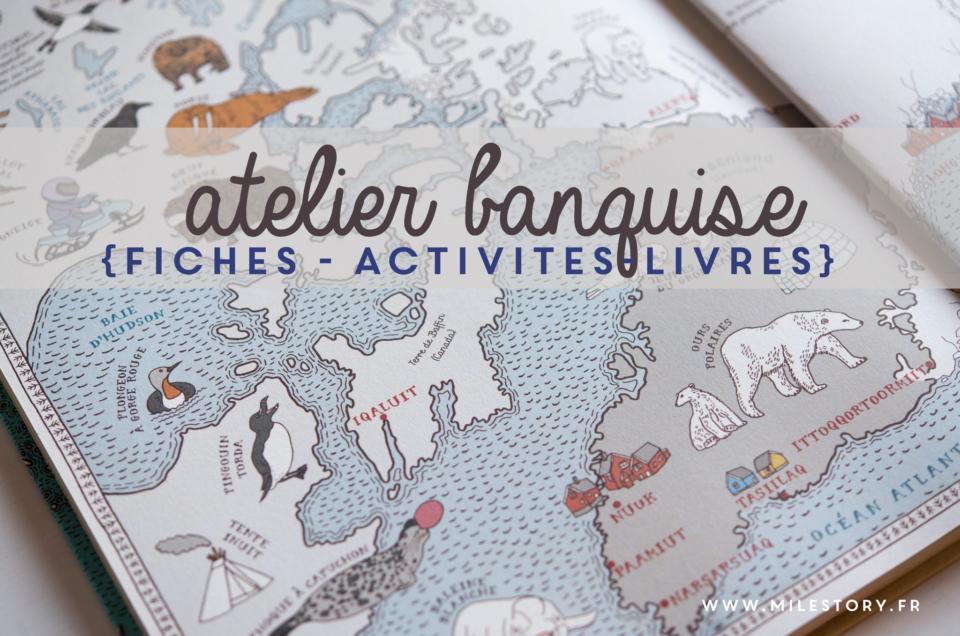 {IEF} notre atelier banquise : animaux du froid, la vie aux pôles Nord et Sud + fichiers à télécharger