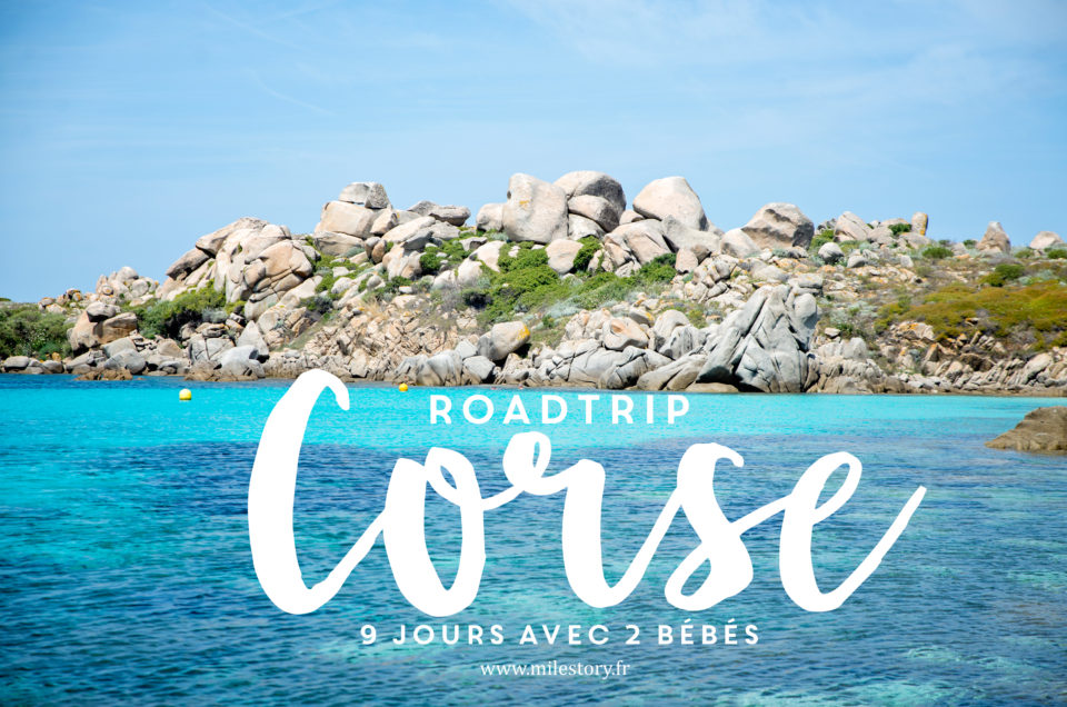 Roadtrip en Corse avec enfants - 9 jours