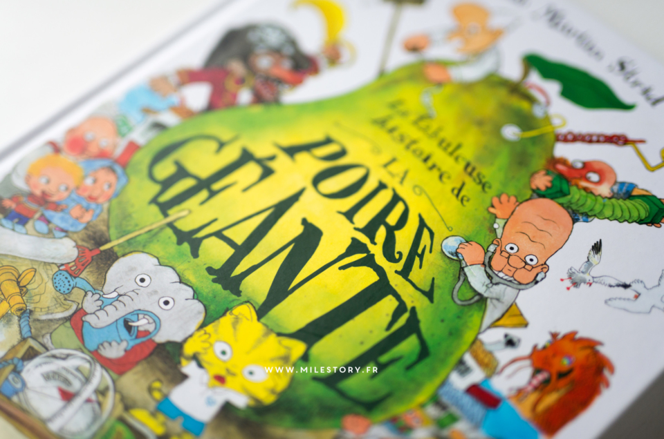 Livre – La fabuleuse histoire de la poire géante