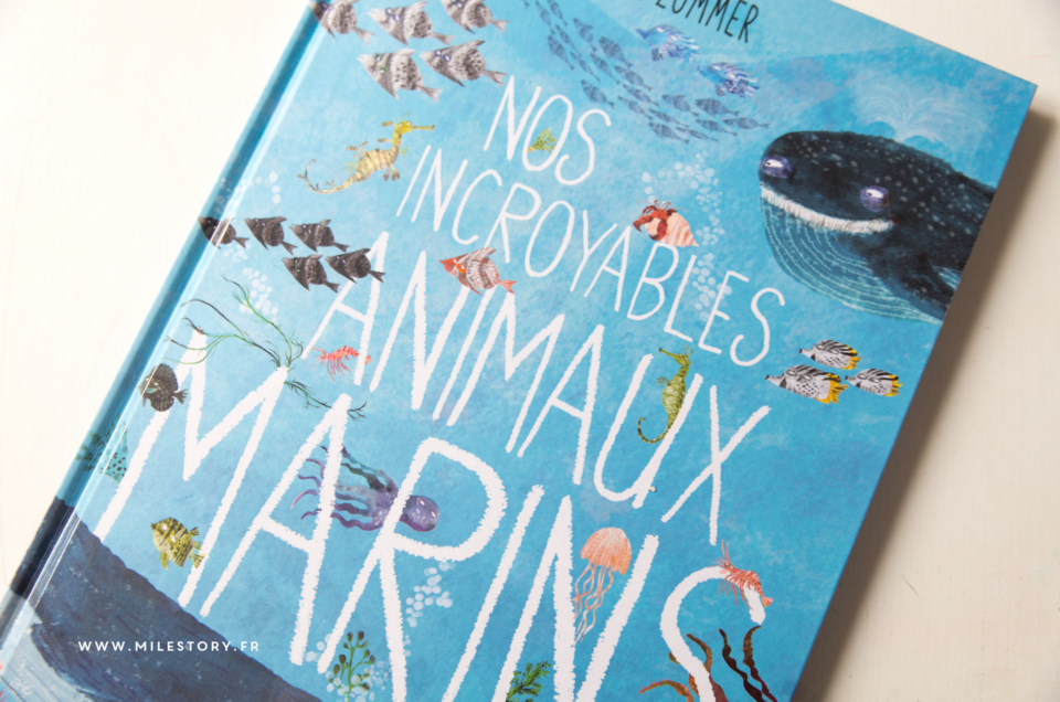 Livre – Nos incroyables animaux marins