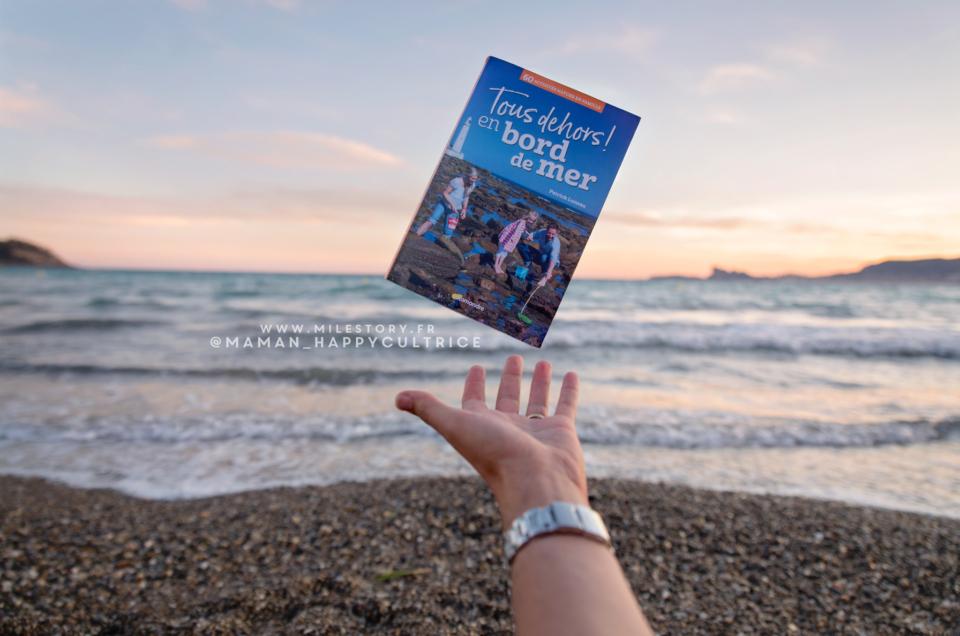 Tous dehors en bord de mer ! livre d'activités nature