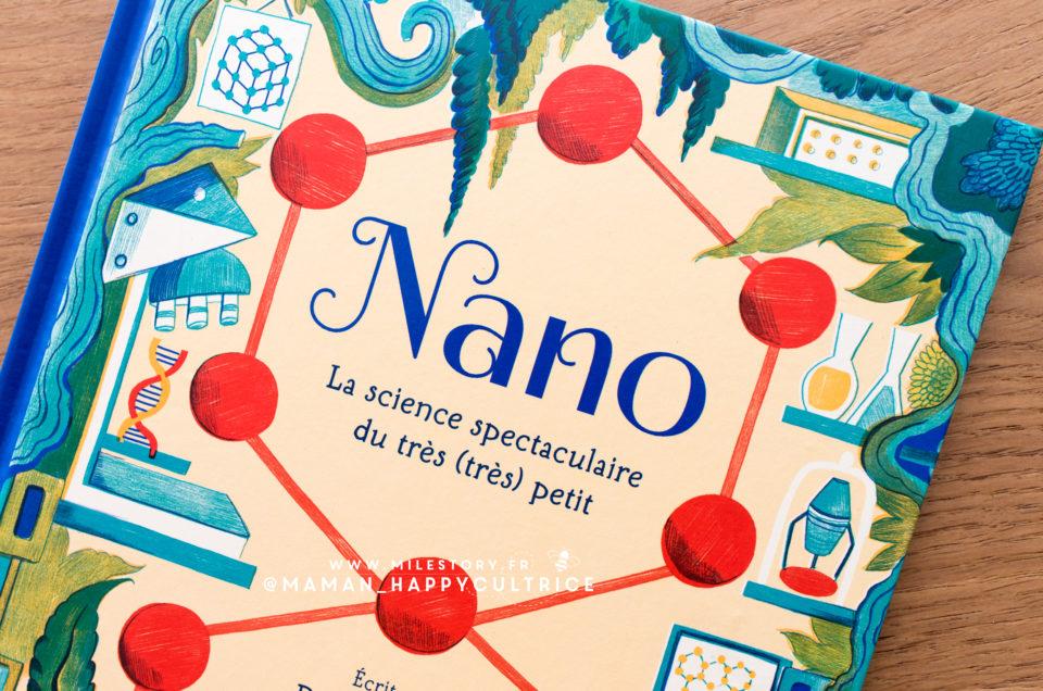 Nano, pour Faire découvrir le fascinant monde des atomes aux enfants